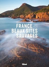 Glénat - La France des plus beaux sites sauvages.