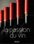 Glénat - La passion du vin ; Vins du monde - Coffret en 2 volumes.