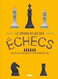 Glénat - Le grand Atlas des Echecs.