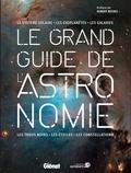 Glénat - Le grand guide de l'astronomie.
