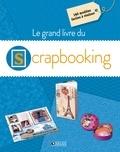 Glénat - Le grand livre du scrapbooking.
