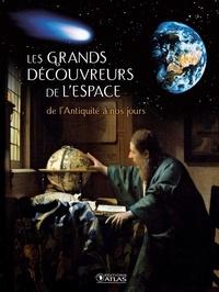 Glénat - Les grands découvreurs de l'espace - De l'Antiquité à nos jours.