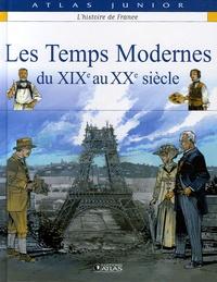 Glénat - Les Temps Modernes - Du XIXe au XXe siècle.