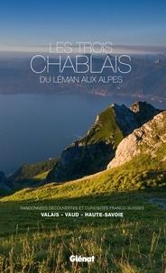 Glénat - Les trois Chablais, du Léman aux Alpes.