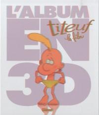 Glénat - Titeuf le film - L'album en 3D.