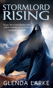 Glenda Larke - Stormlord Rising.