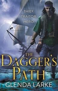 Glenda Larke - The Dagger's Path - Book 2 of The Forsaken Lands.
