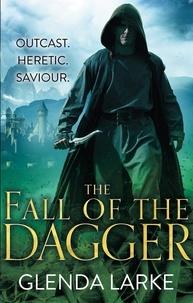 Glenda Larke - The Fall of the Dagger - Book 3 of The Forsaken Lands.