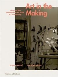 Glenn Adamson - Art in the making.