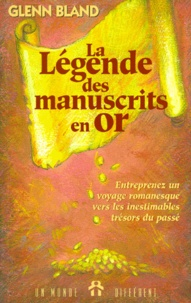 La légende des Manuscrits en or - Découvrez comment acquérir la richesse grâce à des secrets qui ont traversé les siècles.pdf