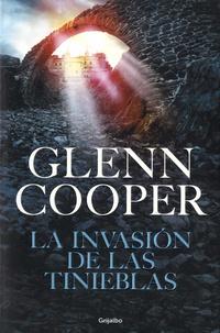 Glenn Cooper - Condenados Tome 3 : La invasion de las tinieblas.