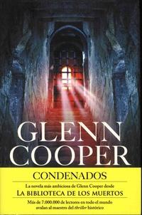 Glenn Cooper - Condenados.