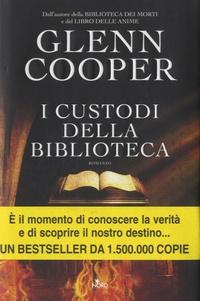 Glenn Cooper - I custodi della biblioteca.