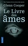 Glenn Cooper - Le livre des âmes.