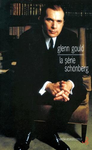 Glenn Gould - La série Schönberg.