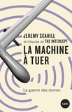 Glenn Greenwald et Paulin Dardel - La machine à tuer - La guerre des drones.