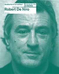 Glenn Kenny - Robert de Niro.