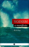 GLJ Foy - Nodism - A manifesto.