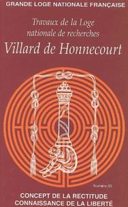 GLNF - Travaux de la Loge nationale de recherches Villard de Honnecourt N° 50/2002.