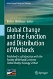 Beth A. Middleton - Global Change and the Function and Distribution of Wetlands.