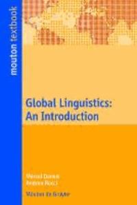 Global Linguistics - An Introduction.