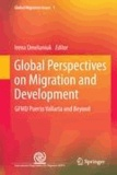 Irena Omelaniuk - Global Perspectives on Migration and Development - GFMD Puerto Vallarta and Beyond.
