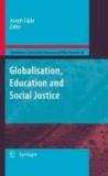 Joseph Zajda - Globalisation, Education and Social Justice.