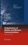 Ramjee Prasad - Globalisation of Mobile and Wireless Communications - Today and in 2020.