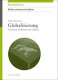 Globalisierung - Literaturen und Kulturen des Globalen.
