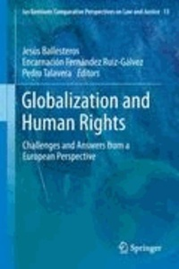 Jesús Ballesteros - Globalization and Human Rights - Challenges and Answers from a European Perspective.