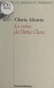 Gloria Alcorta - Le crime de Doña Clara.