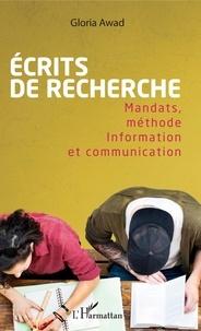 Gloria Awad - Ecrits de recherche - Mandats, méthode - Information et communication.