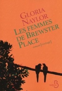 Gloria Naylor - Les femmes de Brewster Place.