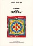 Gloria Saravaya - Aarthi suivi de Mandalas.