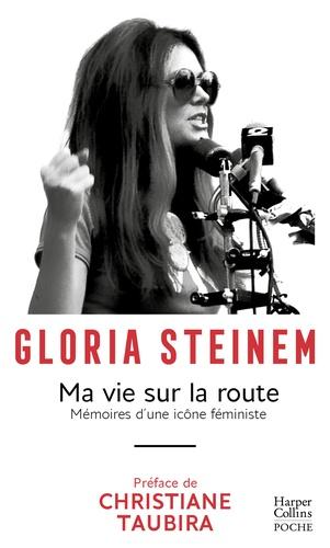 Ma vie sur la route - Gloria Steinem - Format ePub - 9791033903833 - 11,99 €