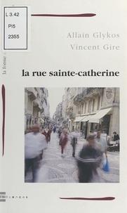 Glykos-gire - Rue sainte-catherine (la).