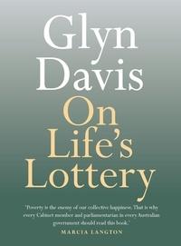 Glyn Davis - On Life's Lottery.
