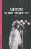 Glyn Davis - Superstar : The Karen Carpenter Story.