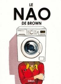 Glyn Dillon - Le Nao de Brown.