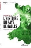 Glyn German - Une chronologie de l'histoire du Pays de Galles.