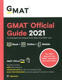 GMAC - GMAT Official Guide - Your prep begins here. Designed by the makers of the GMAT exam.