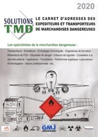 GMJ Phoenix - Solutions TMD - Le carnet d'adresses des expéditeurs et transporteurs de marchandises dangereuses.