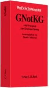 GNotKG - Gesetz über Kosten der freiwilligen Gerichtsbarkeit für Gerichte und Notare (Gerichts- und Notarkostengesetz).