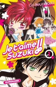 Go Ikeyamada - Je t'aime Suzuki !! Tome 1 : .