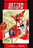 Gô Nagai et Ken Ishikawa - Getter Robot Tome 1 : .