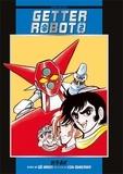 Gô Nagai et Ken Ishikawa - Getter Robot Tome 2 : .
