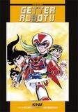 Gô Nagai et Ken Ishikawa - Getter Robot Tome 3 : .