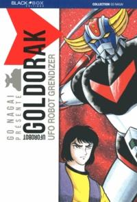 Gô Nagai - Goldorak  : UFO Rbobt Grendizer.