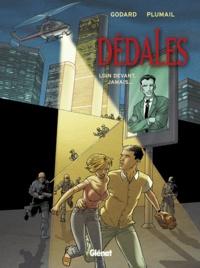 Godard et Claude Plumail - Dédales Tome 2 : Loin devant, jamais....