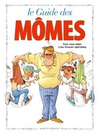 Godard et  Juan - Le Guide des mômes.